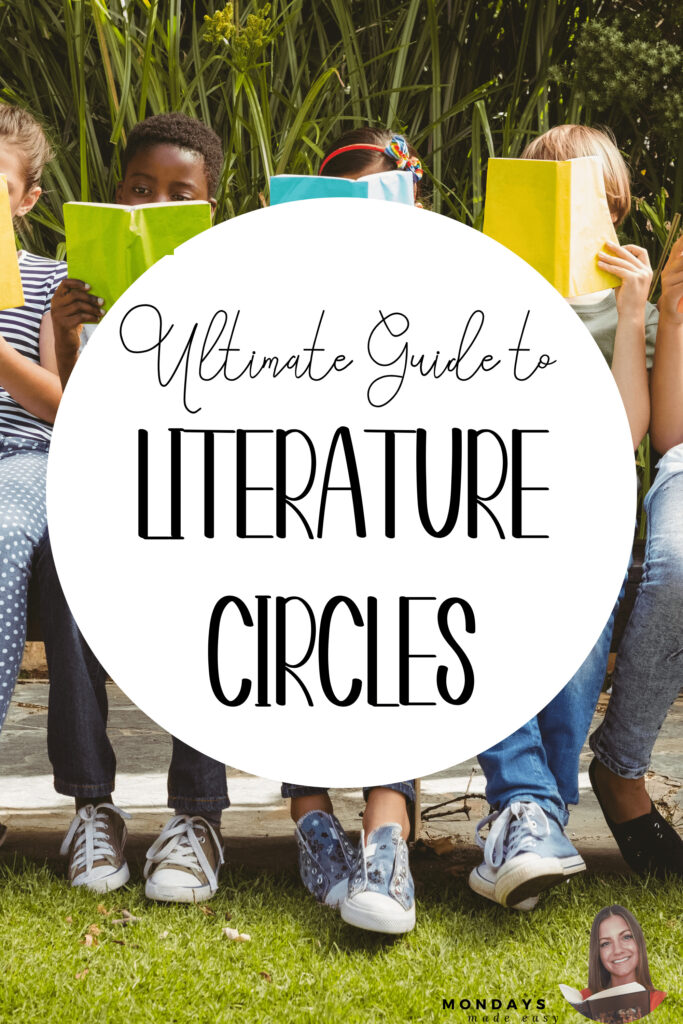 circles, complete guide to literature circles, FAQ, first year teacher, guide to literature circles, high school, high school literature circles, how to run literature circles, literature, literature circles, middle school, middle school literature circles, questions and answers, strategies, strategies for literature circles