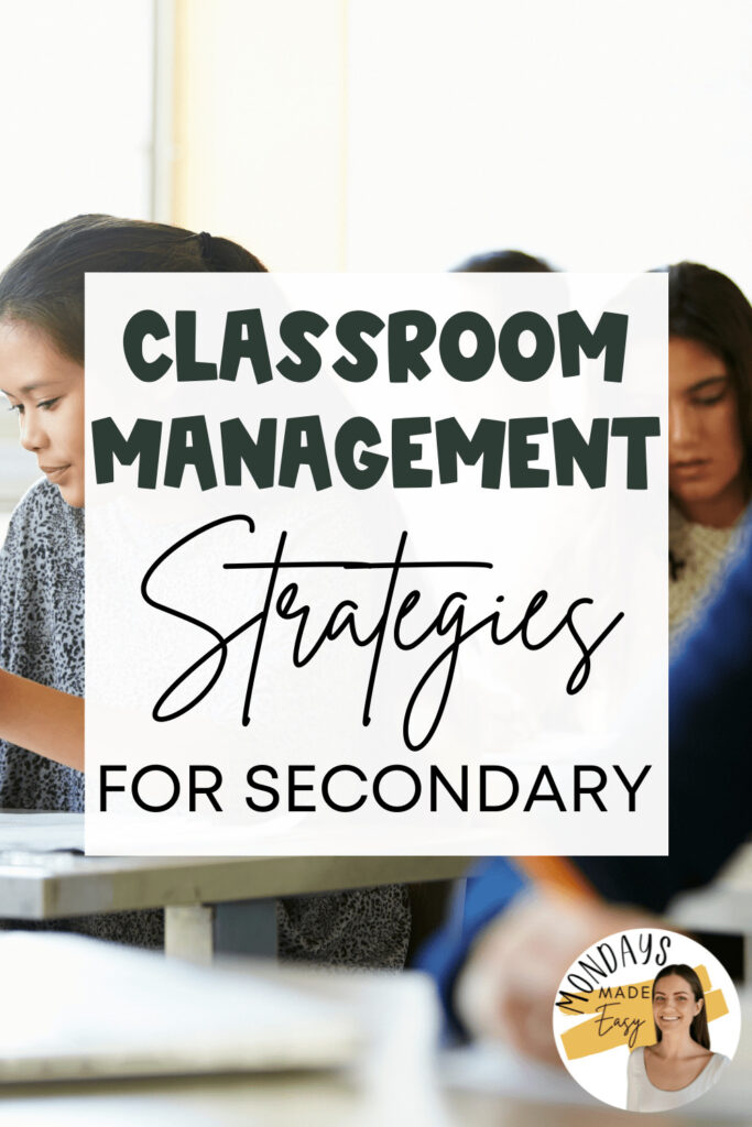 Classroom Management Strategies for Secondary Classrooms
