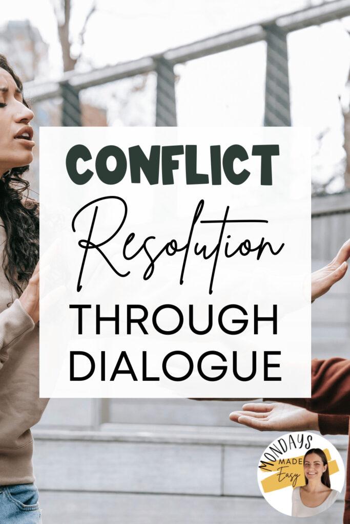 Conflict Resolution Through Dialogue