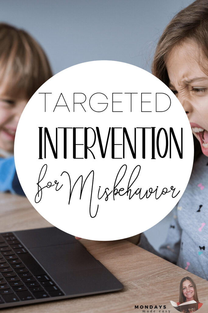 Targeted Intervention for Misbehaviour in the Classroom