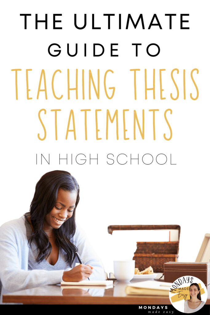 The Ultimate Guide to Teaching Thesis Statements in High School