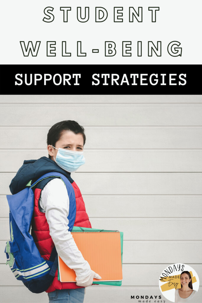 """Strategies to Support Student Wellbeing During the COVID-19 Pandemic, including promoting mindfulness, self-care, and social stories about the """"New Normal."""""""