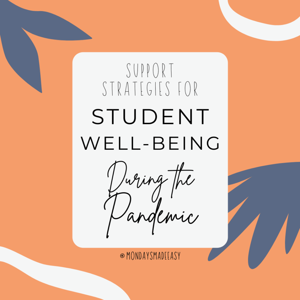 Students have reported that a relaxing classroom culture and support with social-emotional learning skills would make them feel more at ease.  Here are some strategies to cope with student mental health and anxiety and to support your SEL curriculum in 2021.