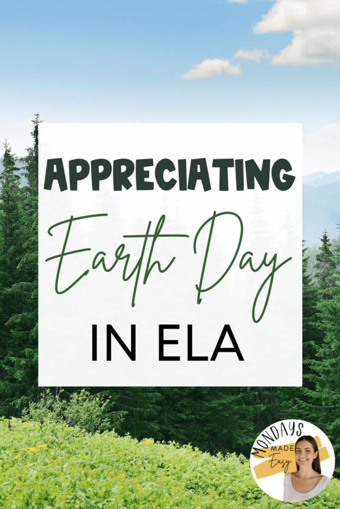Appreciating Earth Day in ELA