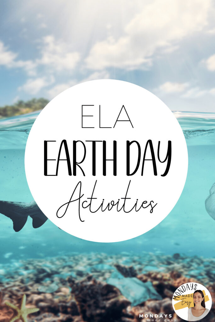 ELA Earth Day Activities