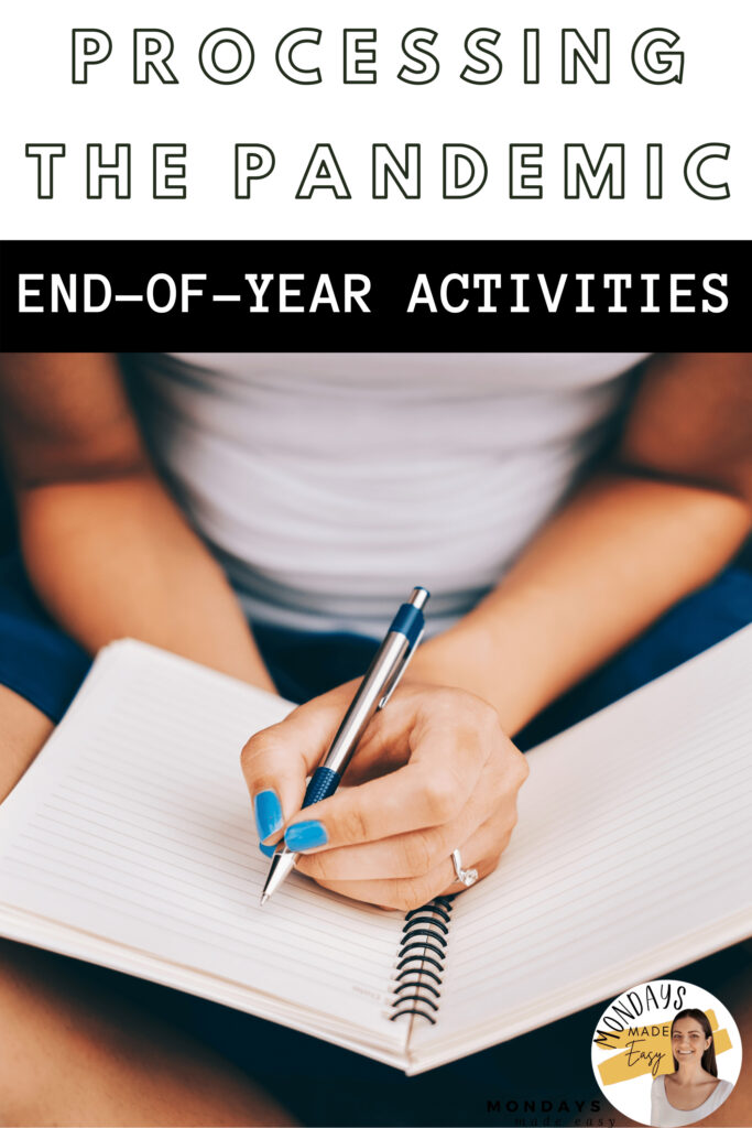 These end-of-year activities for middle school and high school will support your students in integrating and processing a year of learning through a pandemic.