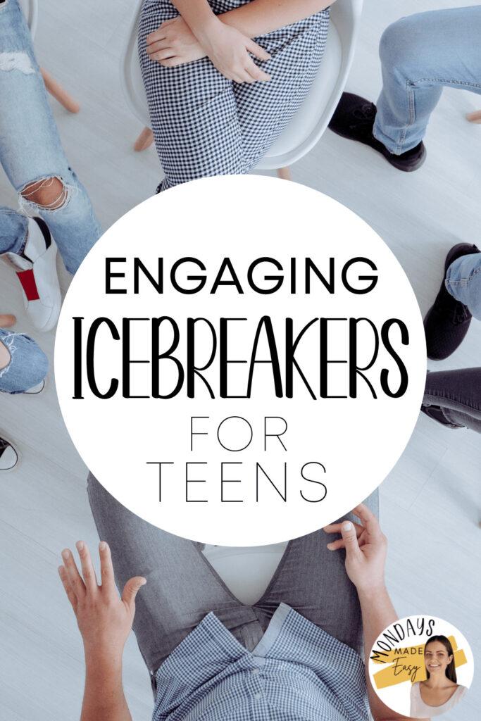 Engaging Icebreakers for Teens