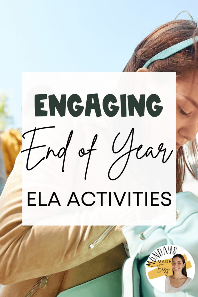 Engaging End of Year ELA Activities for middle school and high school