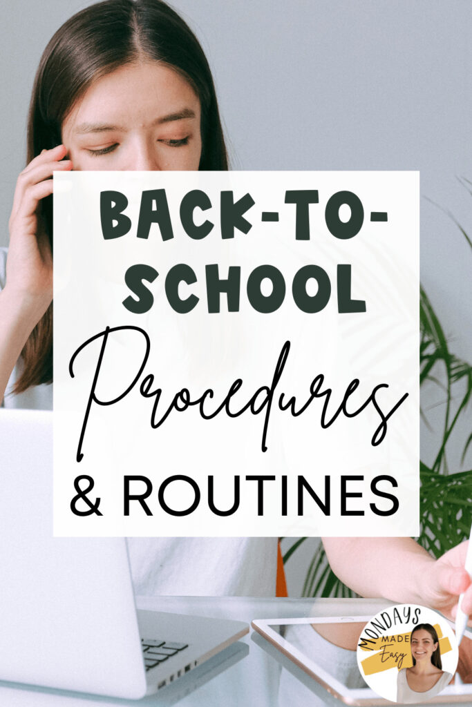 Back-to-School Procedures and Routines for the New School Year