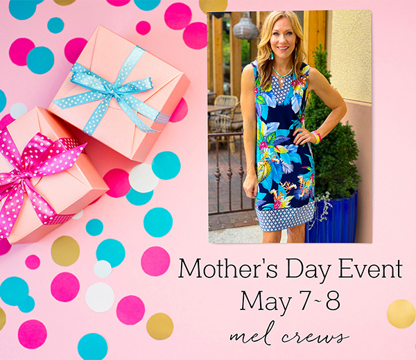 Mother's Day Event at Mel Crews