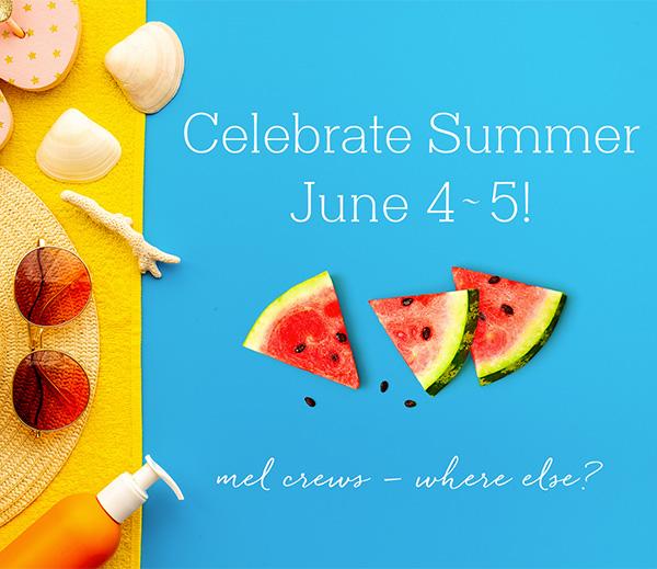 Celebrate Summer Event at Mel Crews