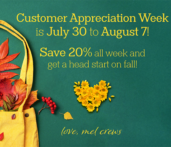 Customer Appreciation Week at Mel Crews