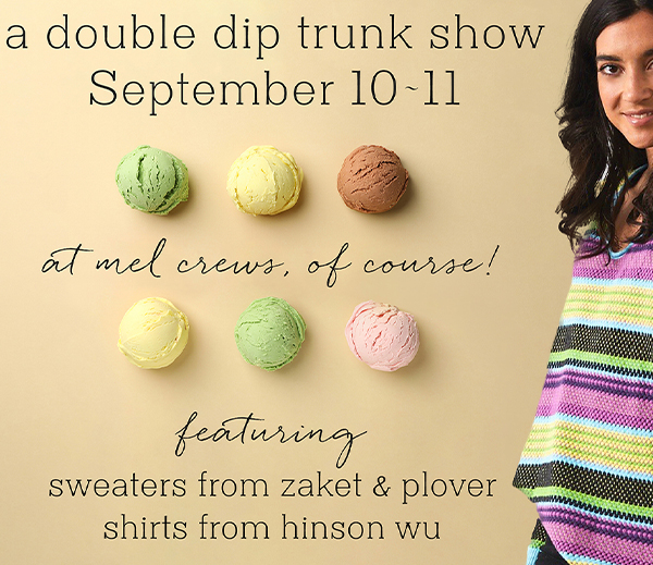 Double Trunk Show at Mel Crews