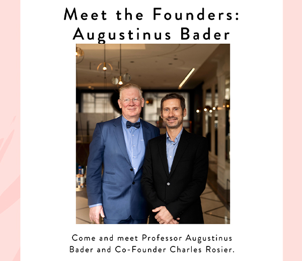Meet the Augustinus Bader Founders at Cos Bar
