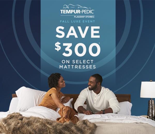 Save $300 on Select Mattresses at Tempur-Pedic