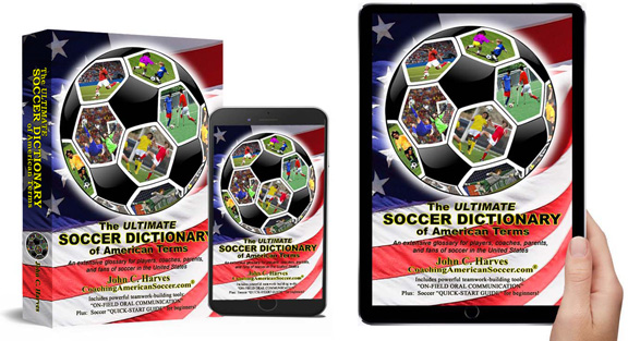The ULTIMATE SOCCER DICTIONARY of American Terms
