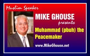 MuslimSpeakerMikeGhouse.MuhammadpbuhthePeaceMaker-300x186