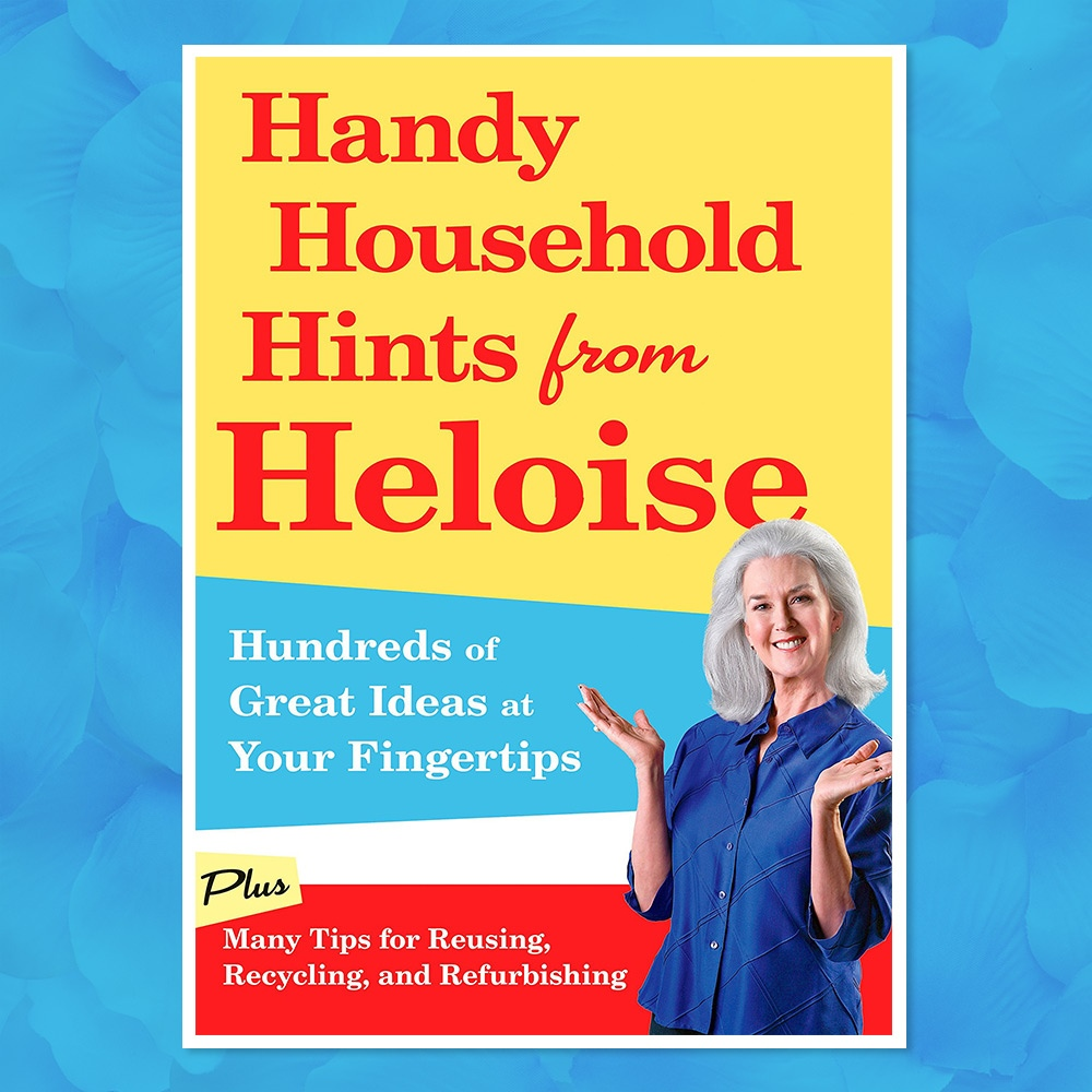 Handy Household Hints from Heloise