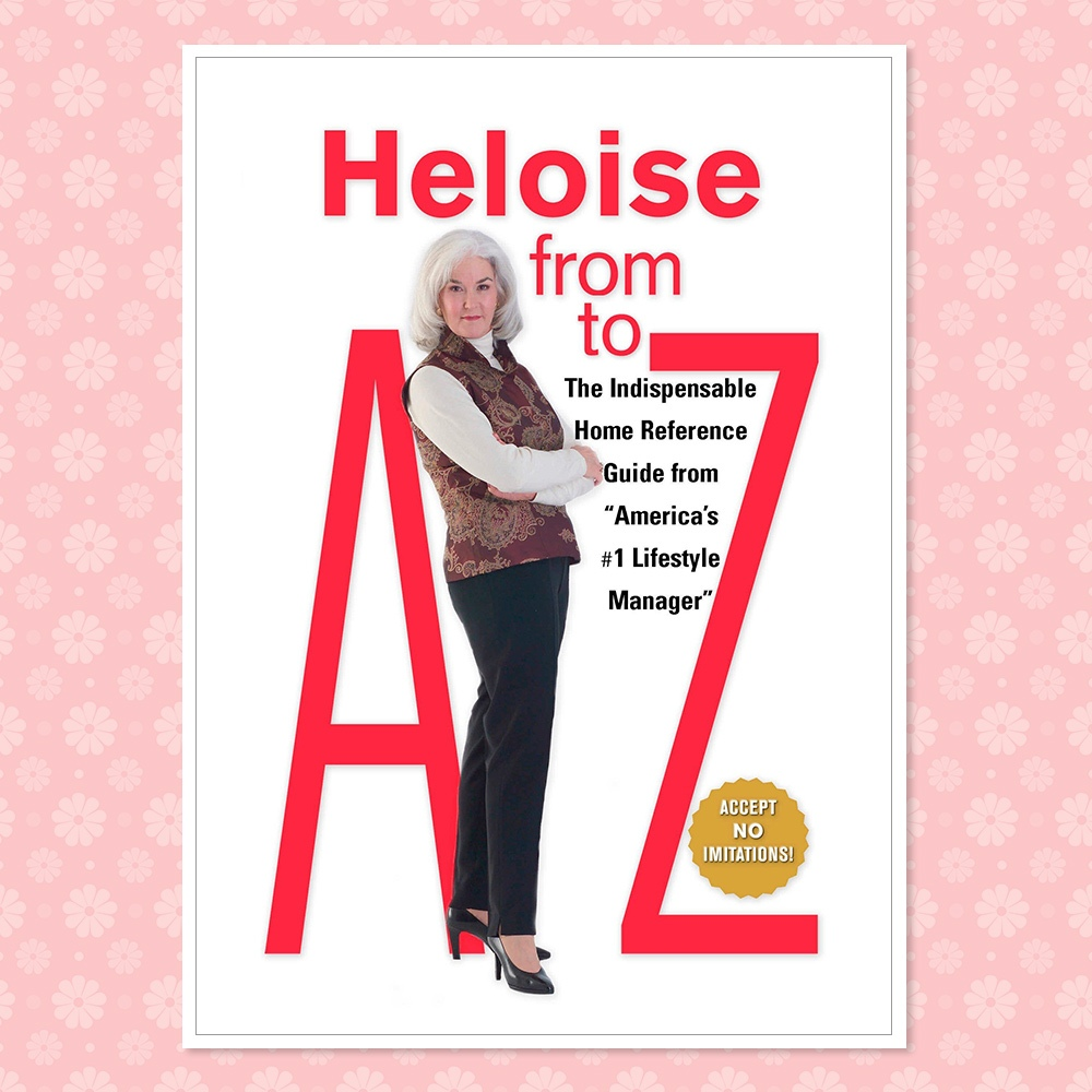 Heloise from A to Z