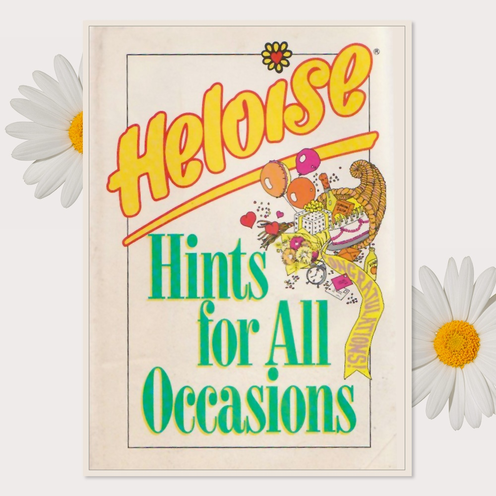 Heloise Hints for All Occasions