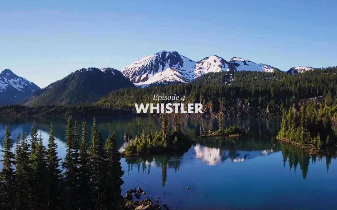 VIDEO: The SHOWCASE – Episode 4, Whistler
