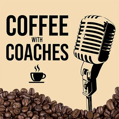 Coffee with Coaches