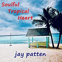 Soulful Tropical Heart