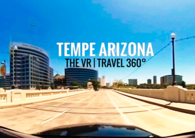 360 Video – Travel to Tempe, AZ