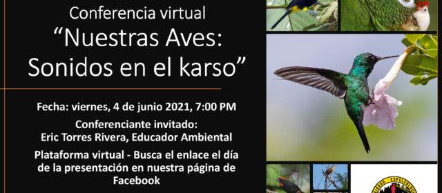 Conferencia virtual: Nuestras Aves: Sonidos en el karso