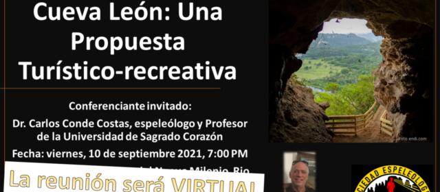 Charla virtual: Cueva León: Una Propuesta Turístico-Recreativa