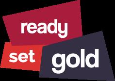 Ready Set Gold