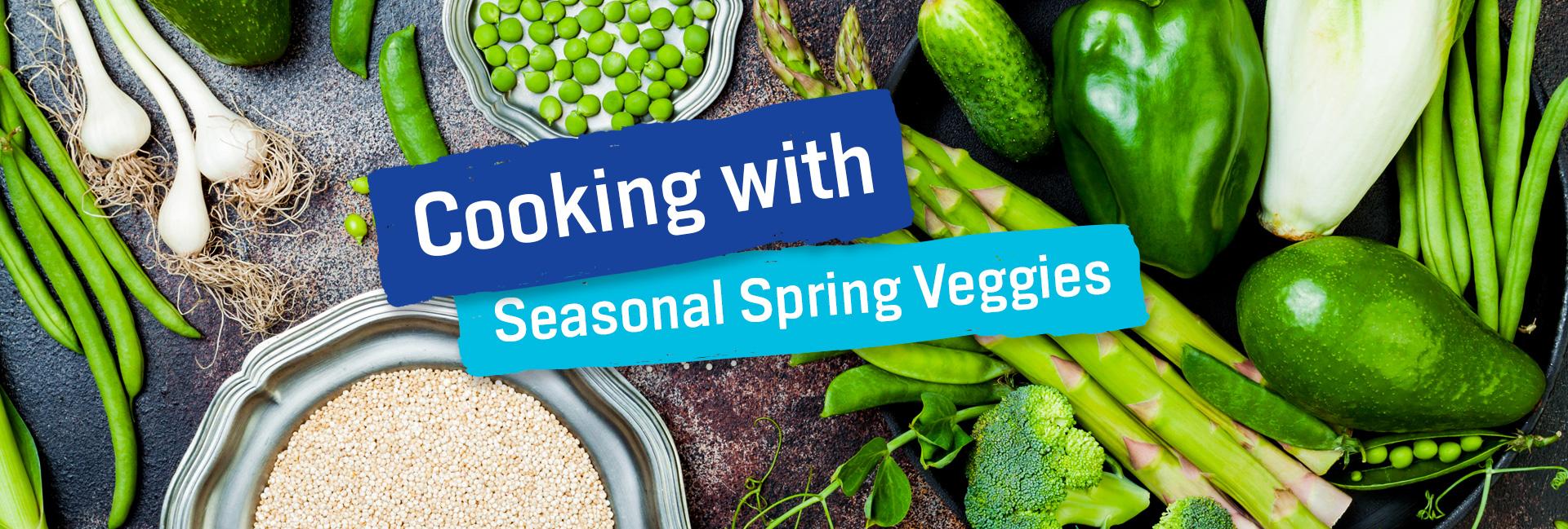 Seasonal Spring Veggies