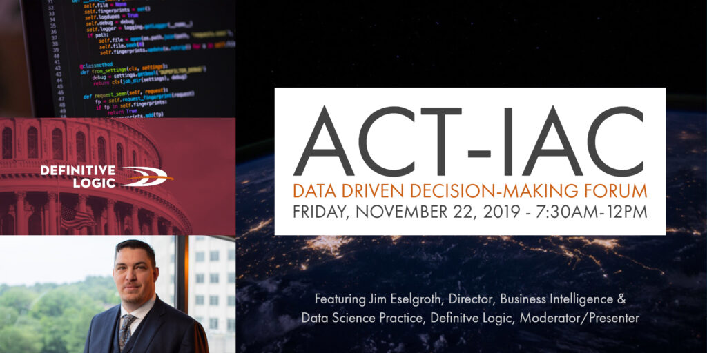 Data Driven Decision-Making Forum hosted by ACT-IAC