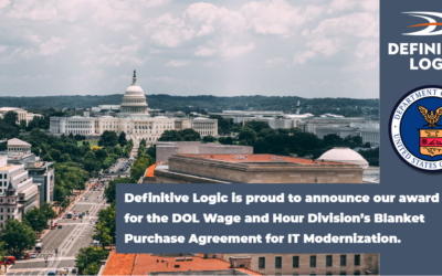 Definitive Logic Awarded Department of Labor (DOL) $110 million Blanket Purchase Agreement (BPA) to Support Modernization of IT Services for the Wage and Hour Division