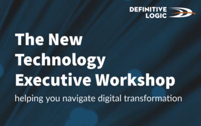 The new Definitive Logic technology executive workshop – helping you navigate digital transformation