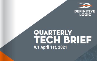 Definitive Logic's Vol.1 Quarterly Tech Brief