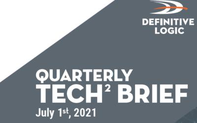 Definitive Logic's Quarterly Tech Brief Vol.2