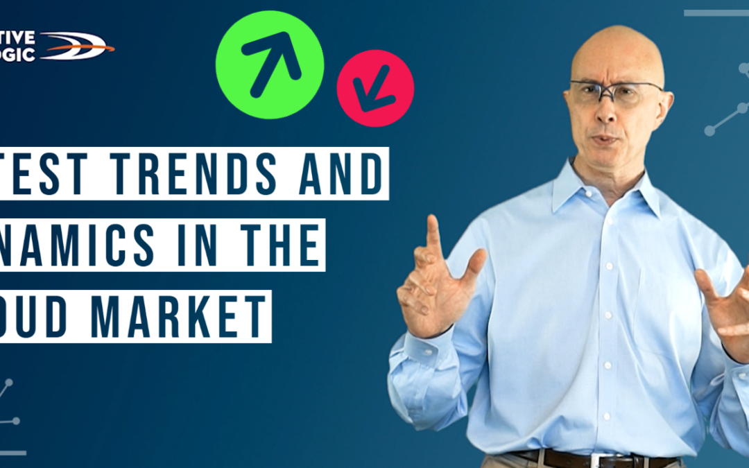 Latest Trends and Dynamics in the Cloud Market