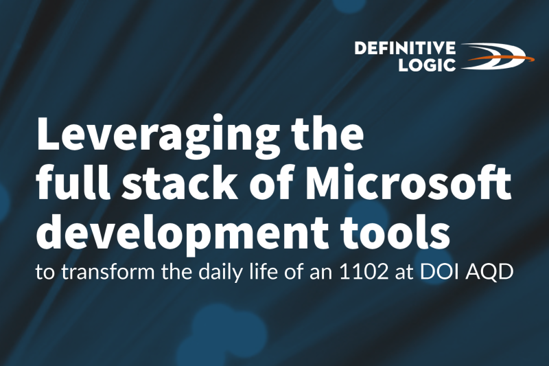 Leveraging the full stack of Microsoft development tools to transform the daily life of an 1102 at DOI Acquisition Services Directorate (AQD)