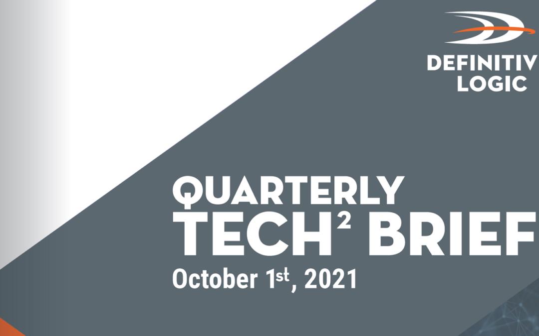 Definitive Logic's Quarterly Tech Brief Vol.3