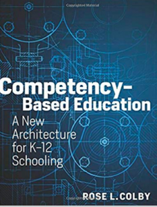 Competency-Based Education by Rose Colby