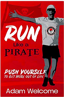Run Like a Pirate by Adam Welcome