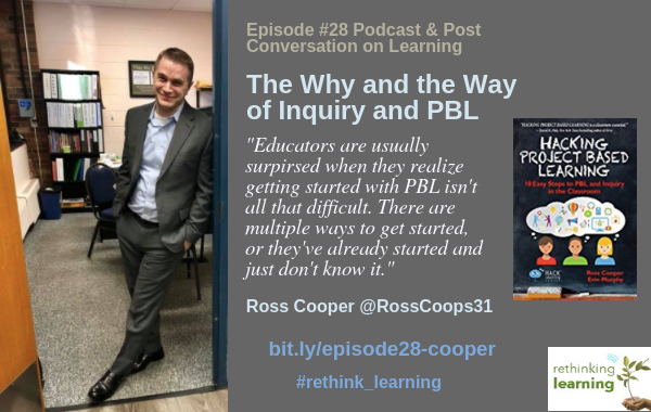 Episode #28_ The Why and Way for Inquiry and PBL - Cooper