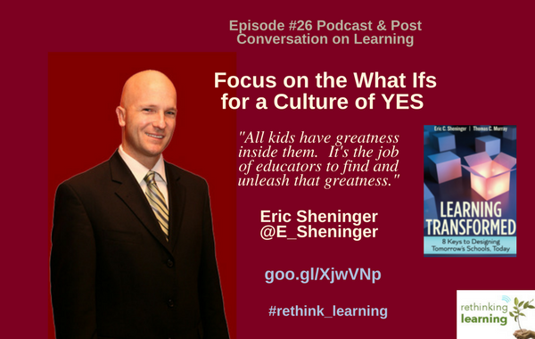 Focus on the Whati Ifs - Eric Sheninger