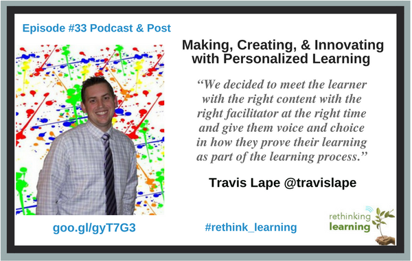 Making, Creating, and Innovating with Personalized Learning