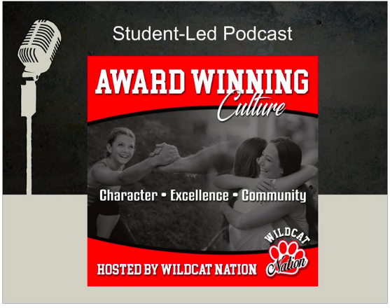 Student-led Podcast- Wildcat Nation