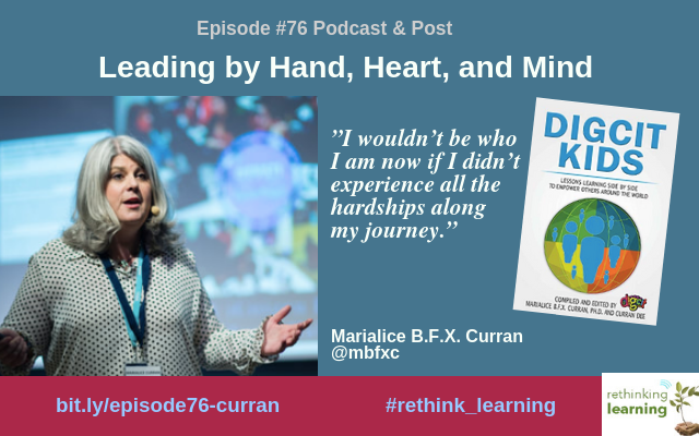 Episode #76_ Leading by Hand, Heart, and Mind with Marialice B.F.X. Curran (1)