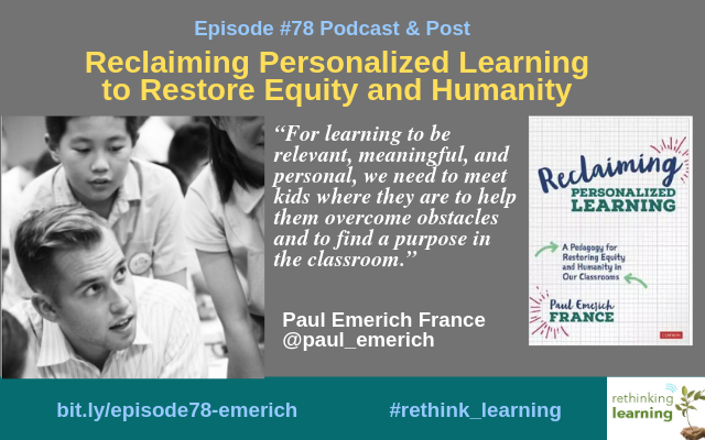 Episode #78_ Reclaiming Personalized Learning to Restore Equity and Humanity in our Classrooms with Paul Emerich France