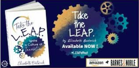 Author: Take the L.E.A.P.: Ignite a Culture of Innovation