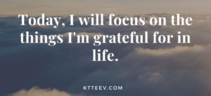 Gratitude Quote by KTTeeV